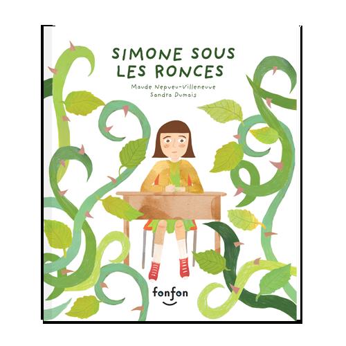 Couverture de l'album pour enfants Simone sous les ronces